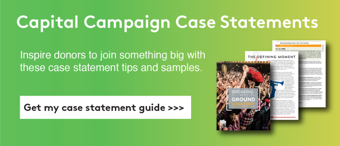 Get my capital campaign case statements >>>